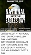 JANUARY 10 2017 NAMONAL SAVE THE EAGLES DAY & OYSTERS ...