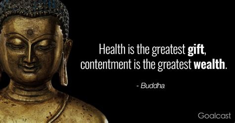 Buddhist quotes spiritual quotes wisdom quotes me quotes qoutes motivation positive positive quotes health motivation buddha quotes inspirational. Buddha Quote on Health and Contentment   Goalcast