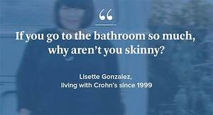15 questions crohns disease patients wish youd stop asking With how to stop going to the bathroom so much