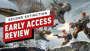 Second, Extinction, Early, Access, Review