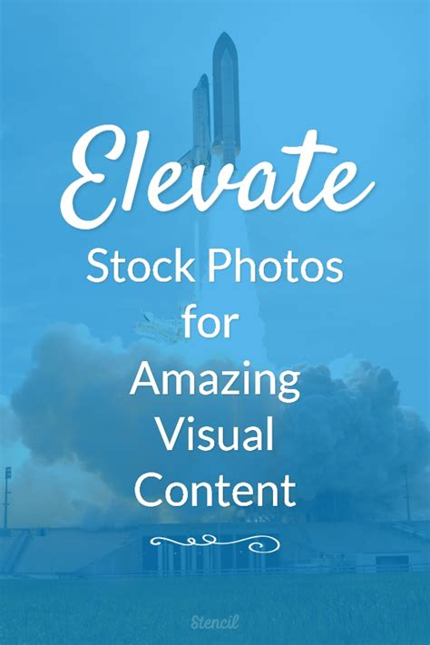 Elevate Stock Photos For Amazing Visual Content Stencil