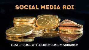 Social Media ROI: from Useful to Youtility. Measuring ...