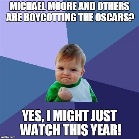 Michael Moore Memes - maybe they ll be better this year imgflip