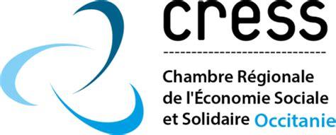 chambre de l 馗onomie sociale et solidaire cress occitanie cress occitanie