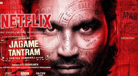 The movie starring dhanush, sanchana natarajan, aishwarya lekshmi and james cosmo in. Dhanush's 'Jagame Thanthiram' to direclty release on OTT - Netflix
