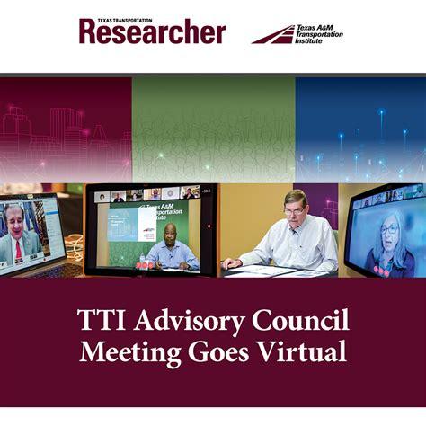TTI Advisory Council Meeting Goes Virtual — Texas A&M ...