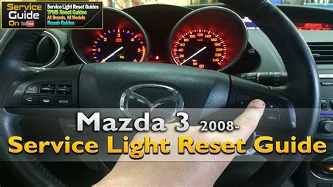 mazda 2 r 2013 mazda 3 2008 service light reset guide
