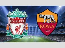 WATCH UCL semifinal first leg Liverpool v Roma LIVE