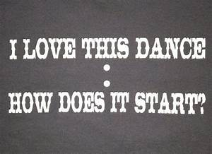 Line dancing sh... Country Dancing Quotes