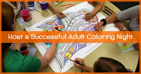 how to host a successful adult coloring night at your church