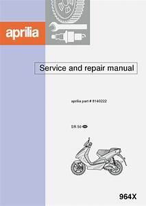 Aprilia Ditech And Aprilia Sr50 Usa Workshop Manual Pdf