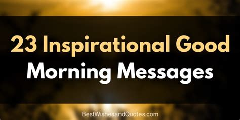 inspirational good morning messages   bring happiness