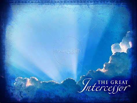 The Great Intercessor Powerpoint Slideshow Pentecost