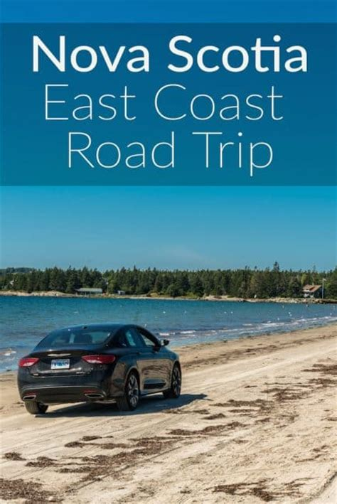 east coast road trip stops why nova scotia should be your first stop on the east coast