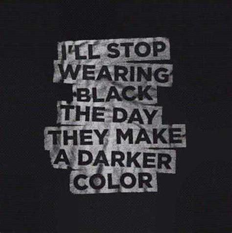black is my favorite color black favorite color quotes quotesgram