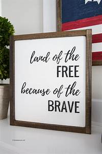 Land of the Free Patriotic Fourth of July Wood Sign