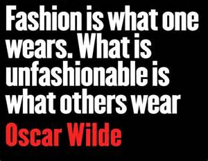 Oscar Wilde Quote About Fashion