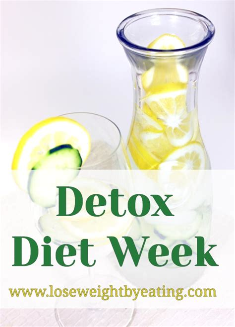 cuisine detox detox diet week the 7 day weight loss cleanse