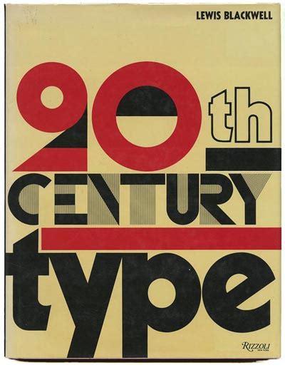 modernism101 com typography lewis blackwell twentieth century type new york rizzoli