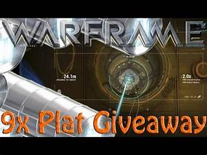 Warframe 9x Platinum Giveaway NOW ENDED YouTube