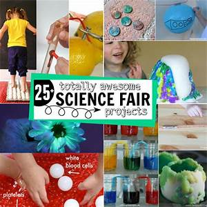 25 Totally Awesome Science Fair Project Ideas For Kids