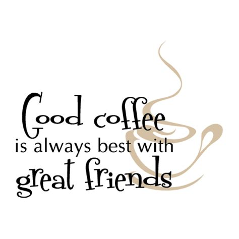 Quotes About Friendship And Coffee Quotesgram. Short Quotes Dreams. Fashion Quotes Lauren Conrad. Success Quotes Telugu. Music Quotes Emotion. Short Quotes Funny. Friendship Quotes Jail. Humor Husband Quotes. Trust Allah Quotes