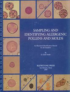 Sampling And Identifying Allergenic Pollens And Molds  An