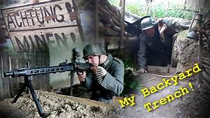I Have A Ww2 Trench In My Garden  German Position    Trench