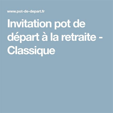 mail invitation pot de depart les 25 meilleures id 233 es de la cat 233 gorie invitation de pot de d 233 part sur carte d