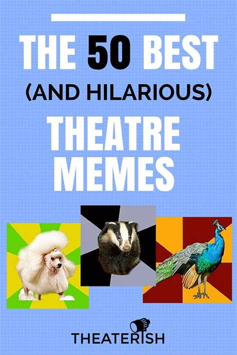 Theatre Memes - the 50 best and most hilarious theatre memes memes and teaching theatre