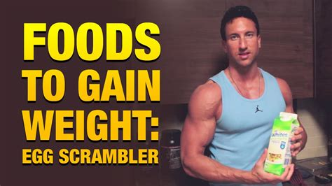 Here are some healthy ways to gain weight when you're underweight: Foods To Gain Weight: High Protein Egg Scrambler - YouTube