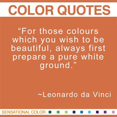 colors quotes quotes about color by leonardo da vinci sensational color