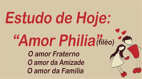 Tipos De Amor Os 4 Tipos De Amor Fil 201 O Amor Frateno Youtube