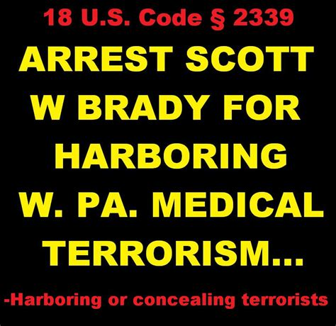 arrest scott  brady  harboring medical terrorists  western pennsylvaniaarrest ahn