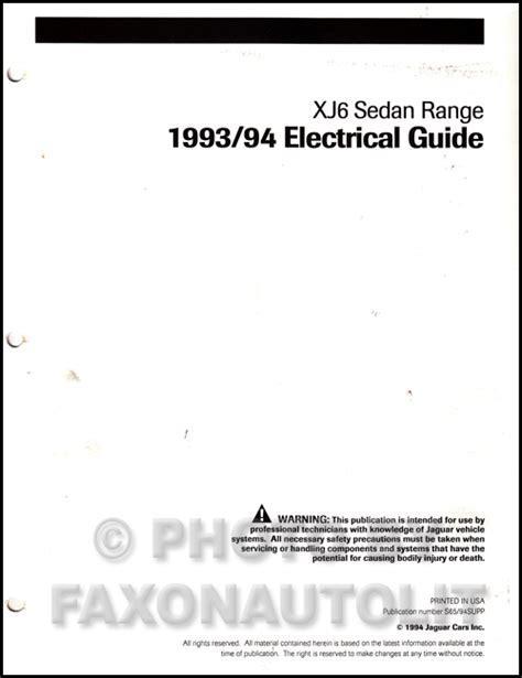 1993 1994 jaguar xj6 electrical guide wiring diagram