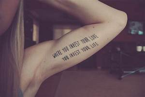 Where You Invest Your Love You Invest Your Life Arm Tattoo ...