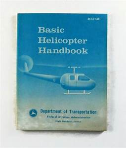 Faa 1973  Basic Helicopter Handbook Vintage Manual Guide