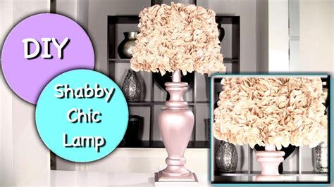 diy shabby chic lamp  shabby chic lamp shade youtube