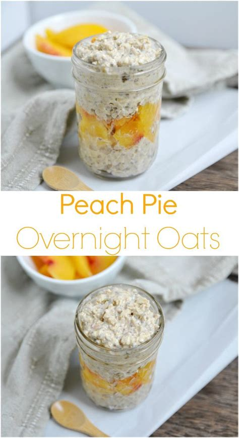 Peach Pie Overnight Oats Recipe Dairy Form Pies