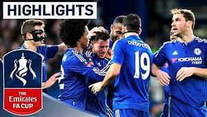 Chelsea 5-1 Man City - Emirates FA Cup 2015/16 (R5 ...