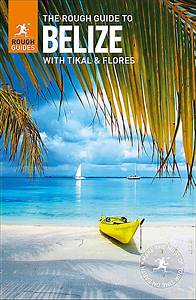 Rough Guides  The Rough Guide To Belize Ebook