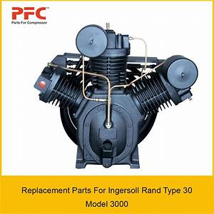 Ingersoll Rand Type 30 Model 3000 Replacement Parts