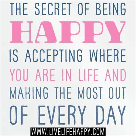 secret   happy  accepting