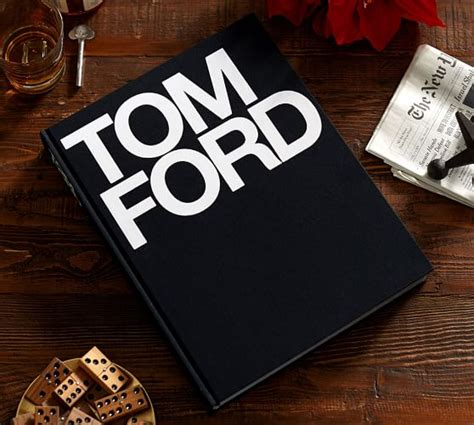 Tom Ford By Tom Ford And Bridget Foley  Pottery Barn