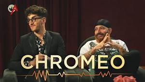 Chromeo | Sound Advice - YouTube
