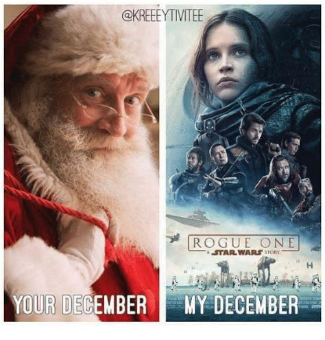 Rogue One Memes - rogue one a star wars story your de my december meme on sizzle