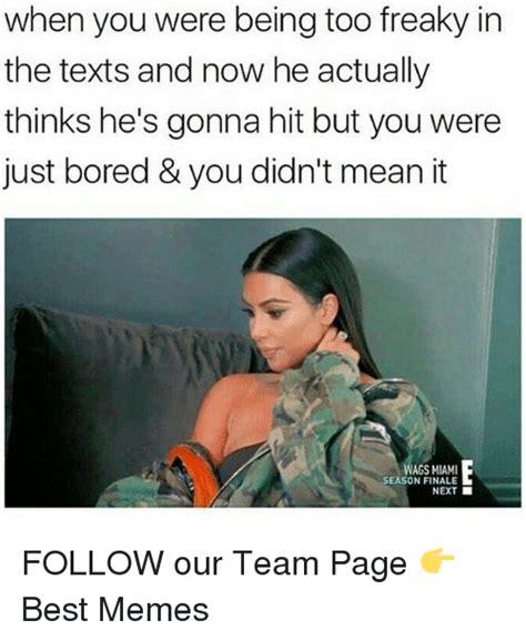 Freaky Memes - funny bored memes of 2017 on sizzle botting