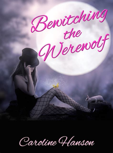 Smashwords – Bewitching the Werewolf – a book by Caroline ...