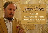 My Interview with Director James Bobin # ...