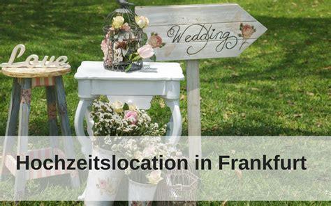 Die Perfekte Hochzeitslocation In Frankfurt